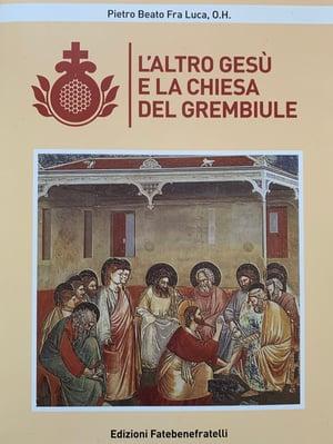 L'altro Gesù e la chiesa del grembiule